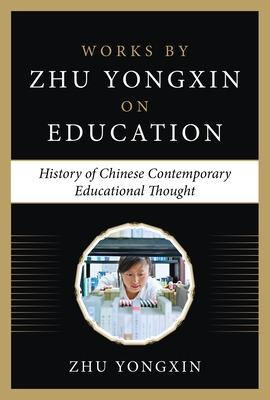 The History of Chinese Contemporary Educational Thought