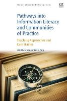 Pathways into Information Literacy and Communities of Practice