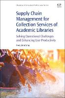 Supply Chain Management for Collection Services of Academic Libraries