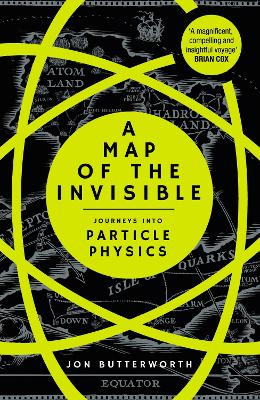 A Map of the Invisible