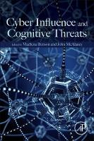 Cyber Influence and Cognitive Threats