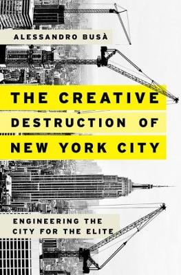 Creative Destruction of New York City