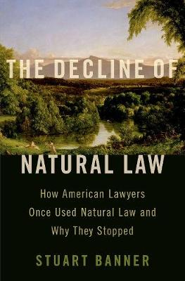 The Decline of Natural Law