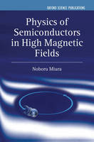 Physics of Semiconductors in High Magnetic Fields