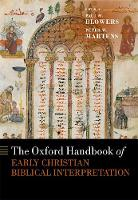 The Oxford Handbook of Early Christian Biblical Interpretation