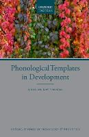 Phonological Templates in Development