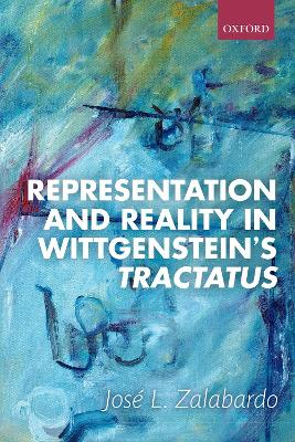 Representation and Reality in Wittgenstein's Tractatus