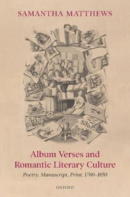 Album Verses and Romantic Literary Culture