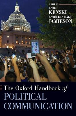 Oxford Handbook of Political Communication