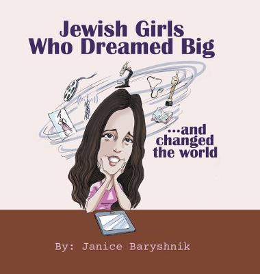 Jewish Girls Who Dreamed Big And Changed The World