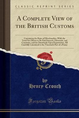A Complete View of the British Customs