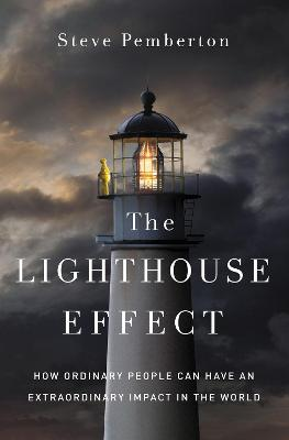 The Lighthouse Effect