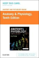 Anatomy and Physiology Online 10e