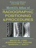 Merrill's Atlas of Radiographic Positioning and Procedures - Volume 2
