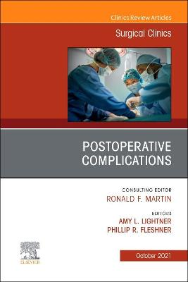Postoperative Complications, an Issue of Surgical Clinics, 101