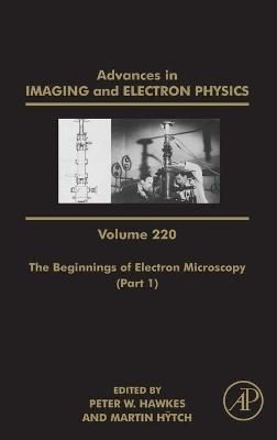 The Beginnings of Electron Microscopy - Part 1