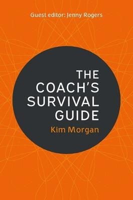 The Coach's Survival Guide