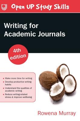 Writing for Academic Journals 4e