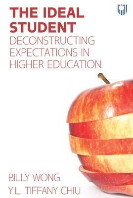 The Ideal Student: Deconstructing Expectations in Higher Education