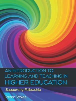 An Introduction to Learning and Teaching in Higher Education
