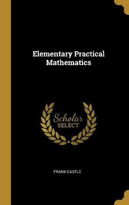Elementary Practical Mathematics