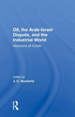 Oil, The Arab-israel Dispute, And The Industrial World