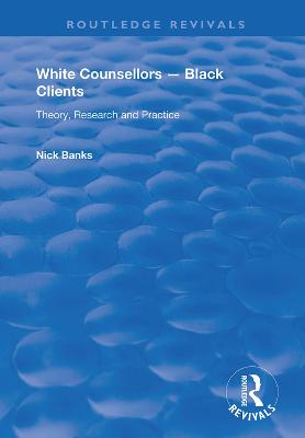 White Counsellors - Black Clients