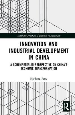 Innovation and Industrial Development in China