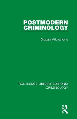 Postmodern Criminology