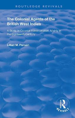 The Colonial Agents of the British West Indies