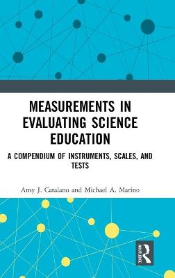 Measurements in Evaluating Science Education