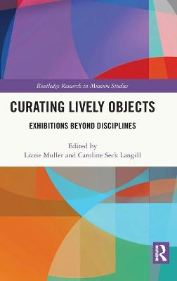Curating Lively Objects