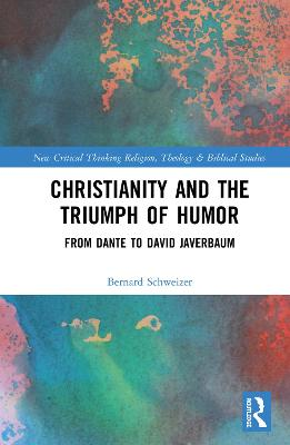 Christianity and the Triumph of Humor