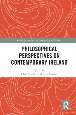 Philosophical Perspectives on Contemporary Ireland