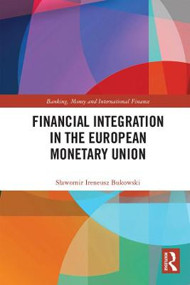 Financial Integration in the European Monetary Union