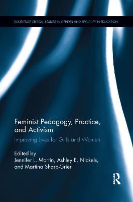 Feminist Pedagogy, Practice, and Activism