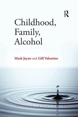 Childhood, Family, Alcohol