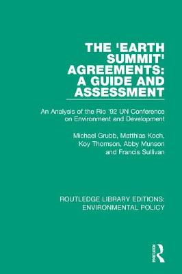 The 'Earth Summit' Agreements: A Guide and Assessment