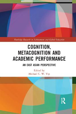 Cognition, Metacognition and Academic Performance