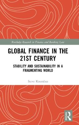 Global Finance in the 21st Century