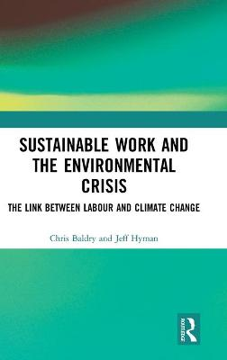 Sustainable Work and the Environmental Crisis