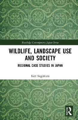 Wildlife, Landscape Use and Society