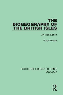 The Biogeography of the British Isles