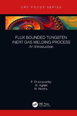 Flux Bounded Tungsten Inert Gas Welding Process