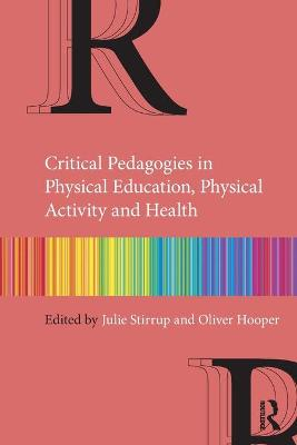 Critical Pedagogies in Physical Education, Physical Activity and Health