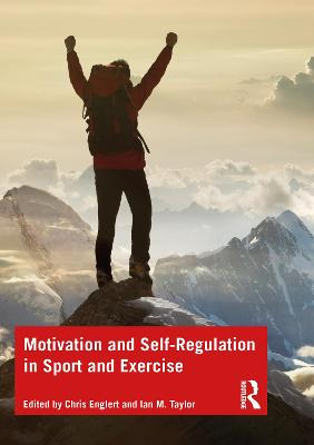 Motivation and Self-regulation in Sport and Exercise