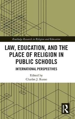 Law, Education, and the Place of Religion in Public Schools