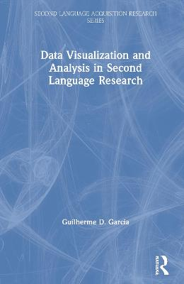 Data Visualization and Analysis in Second Language Research