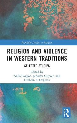 Religion and Violence in Western Traditions