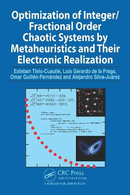 Optimization of Integer/Fractional Order Chaotic Systems by Metaheuristics and their Electronic Realization